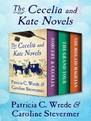 cover image of The Cecelia and Kate Novels