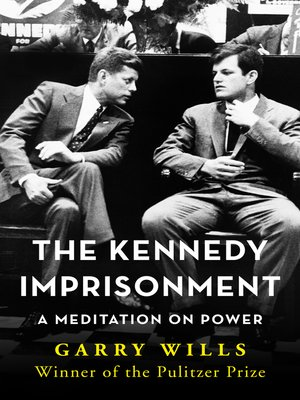 cover image of The Kennedy Imprisonment