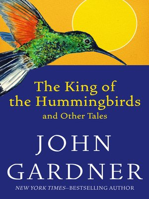 cover image of The King of the Hummingbirds