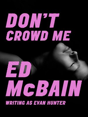 cover image of Don't Crowd Me