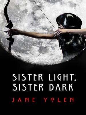 cover image of Sister Light, Sister Dark