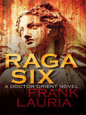 Frank lauria overdrive rakuten overdrive ebooks audiobooks and cover image of raga six fandeluxe Images
