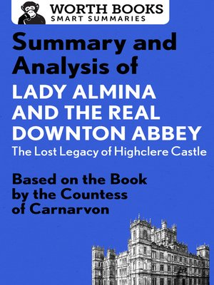 cover image of Summary and Analysis of Lady Almina and the Real Downton Abbey