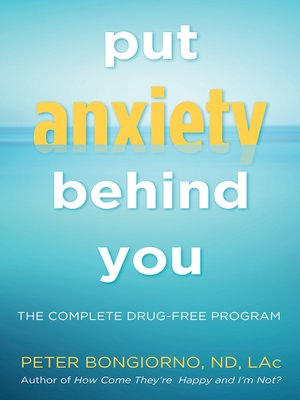 cover image of Put Anxiety Behind You