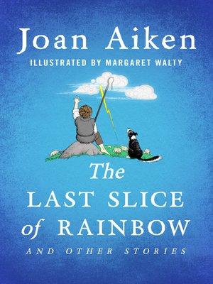 cover image of The Last Slice of Rainbow