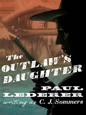 cover image of Outlaw's Daughter