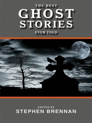 cover image of The Best Ghost Stories Ever Told