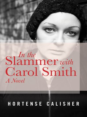 cover image of In the Slammer with Carol Smith