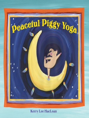cover image of Peaceful Piggy Yoga