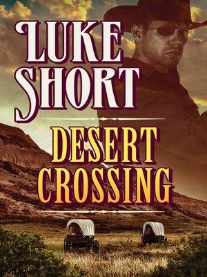 cover image of Desert Crossing