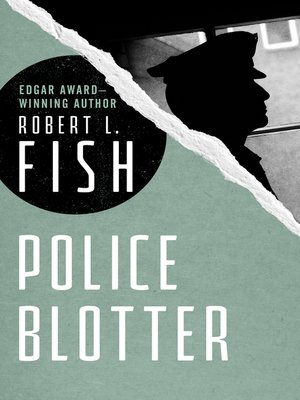 cover image of Police Blotter
