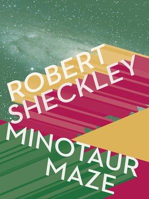 cover image of Minotaur Maze