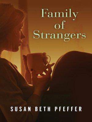 cover image of Family of Strangers