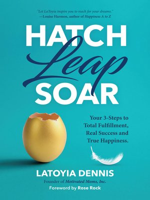 cover image of Hatch, Leap, Soar