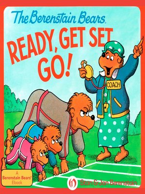 cover image of Berenstain Bears Ready, Get Set, Go!