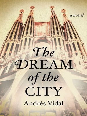 cover image of The Dream of the City