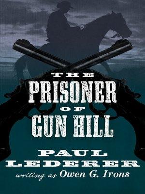 cover image of Prisoner of Gun Hill