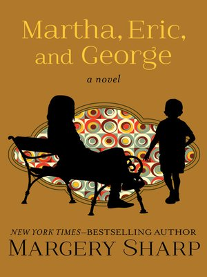 cover image of Martha, Eric, and George