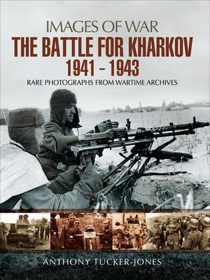 cover image of The Battle for Kharkov, 1941–1943