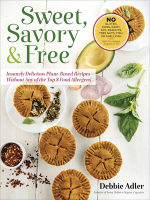 cover image of Sweet, Savory & Free