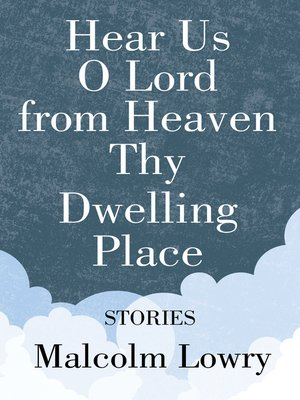 cover image of Hear Us O Lord from Heaven Thy Dwelling Place