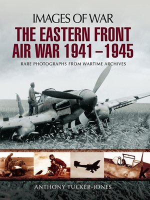 cover image of The Eastern Front Air War, 1941–1945