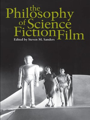 cover image of The Philosophy of Science Fiction Film