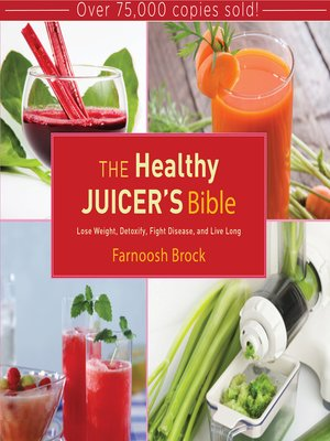 cover image of The Healthy Juicer's Bible