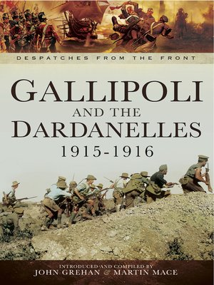 cover image of Gallipoli and the Dardanelles, 1915–1916