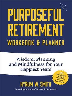 cover image of Purposeful Retirement Workbook & Planner
