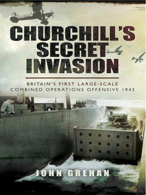 cover image of Churchill's Secret Invasion