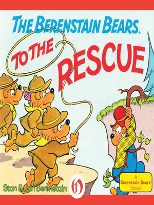 cover image of Berenstain Bears to the Rescue