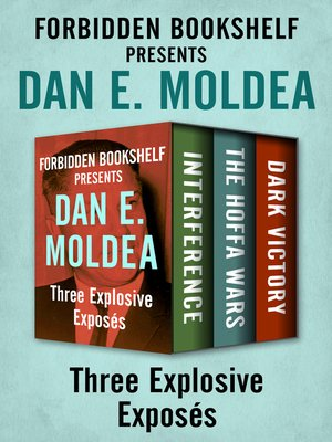 cover image of Forbidden Bookshelf Presents Dan E. Moldea