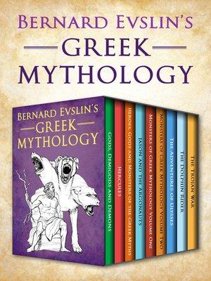 cover image of Bernard Evslin's Greek Mythology