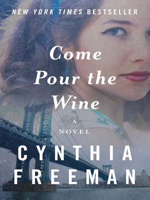 cover image of Come Pour the Wine