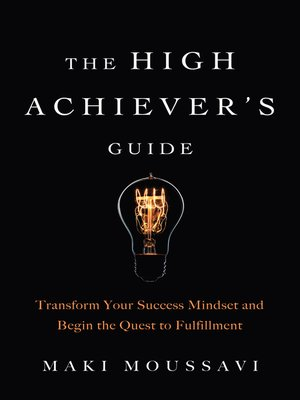 cover image of The High Achiever's Guide