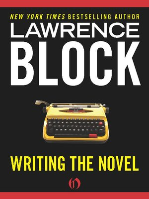 cover image of Writing the Novel