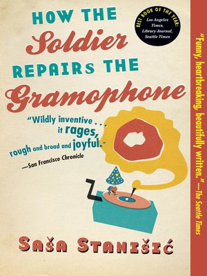 cover image of How the Soldier Repairs the Gramophone