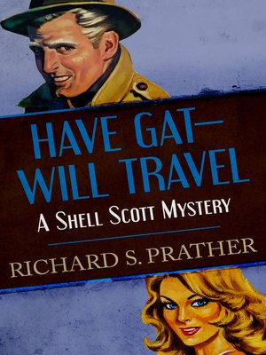 cover image of Have Gat-Will Travel