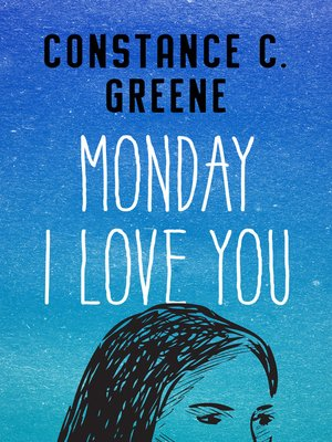 cover image of Monday I Love You