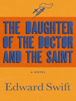 cover image of Daughter of the Doctor and the Saint