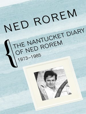 cover image of Nantucket Diary of Ned Rorem