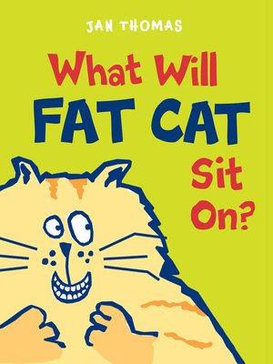 cover image of What Will Fat Cat Sit On?
