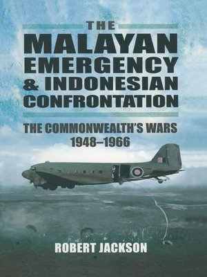 cover image of The Malayan Emergency & Indonesian Confrontation