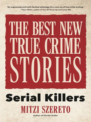 cover image of The Best New True Crime Stories