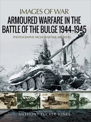 cover image of Armoured Warfare in the Battle of the Bulge, 1944–1945