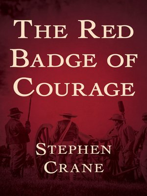 Henrys view of war in the red badge of courage a novel by stephen crane