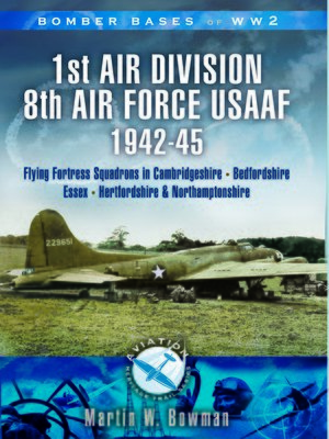 cover image of 1st Air Division 8th Air Force USAAF 1942-45