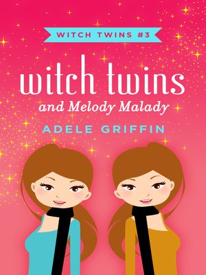 cover image of Witch Twins and Melody Malady