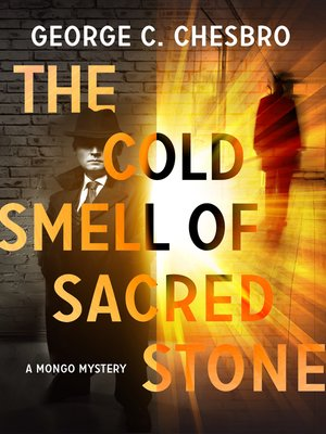 cover image of The Cold Smell of Sacred Stone